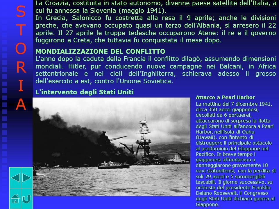 La Croazia, costituita in stato autonomo, divenne paese satellite dell Italia, a cui fu annessa la Slovenia (maggio 1941).