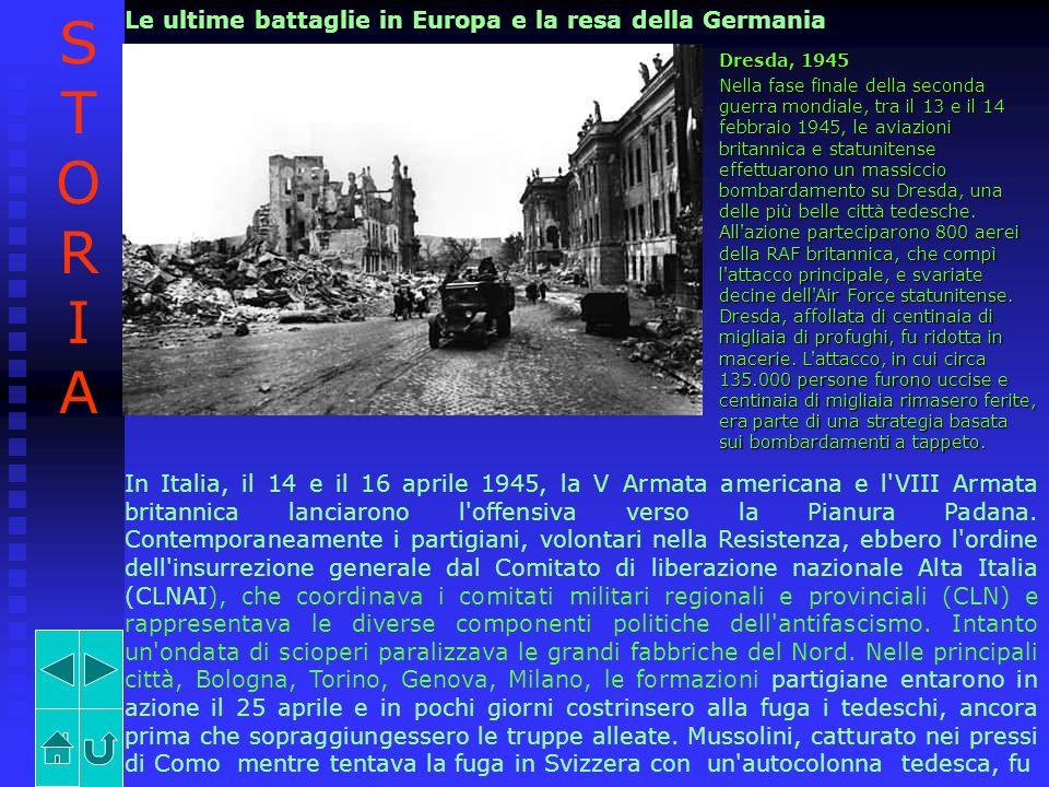 STORIA Le ultime battaglie in Europa e la resa della Germania