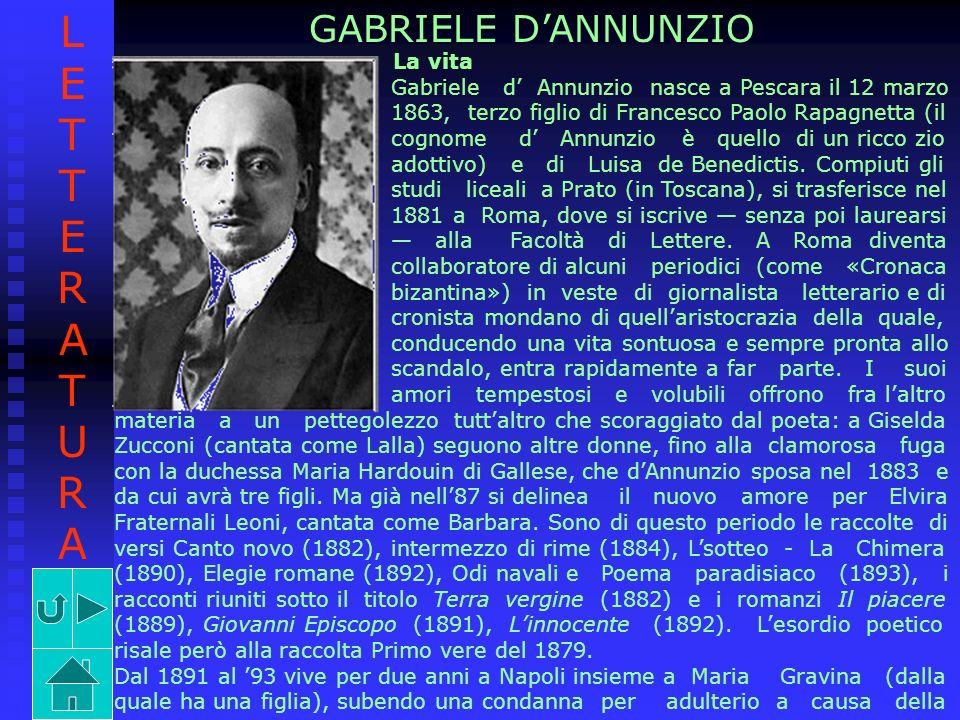 LETTERATURA GABRIELE D'ANNUNZIO La vita