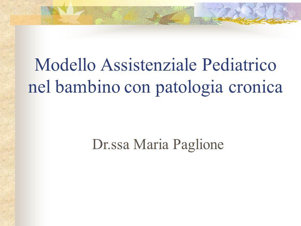 Modello Assistenziale Pediatrico nel bambino con patologia cronica