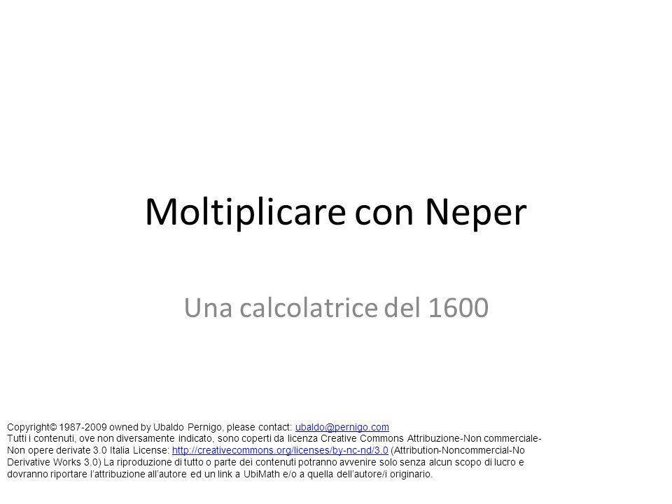 Moltiplicare con Neper