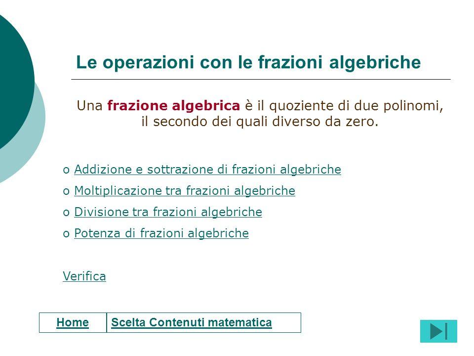 Le operazioni con le frazioni algebriche
