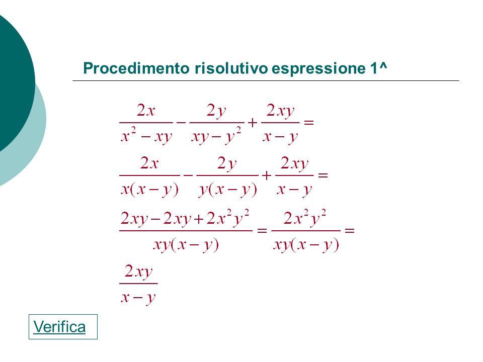 Procedimento risolutivo espressione 1^
