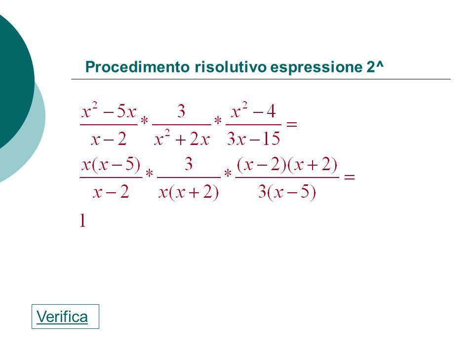 Procedimento risolutivo espressione 2^
