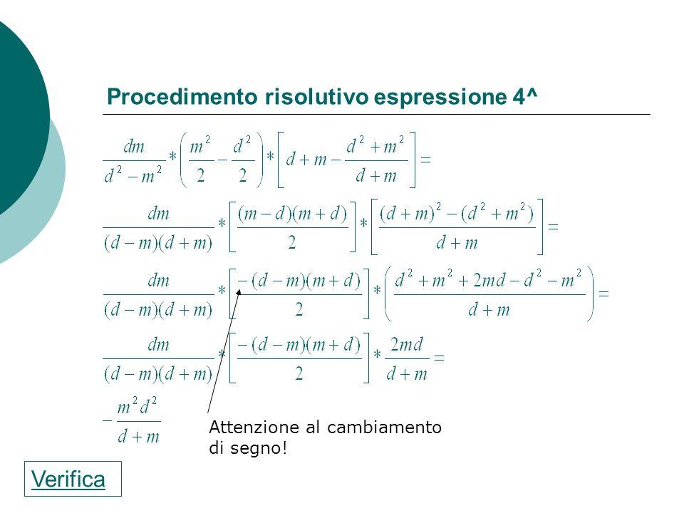 Procedimento risolutivo espressione 4^
