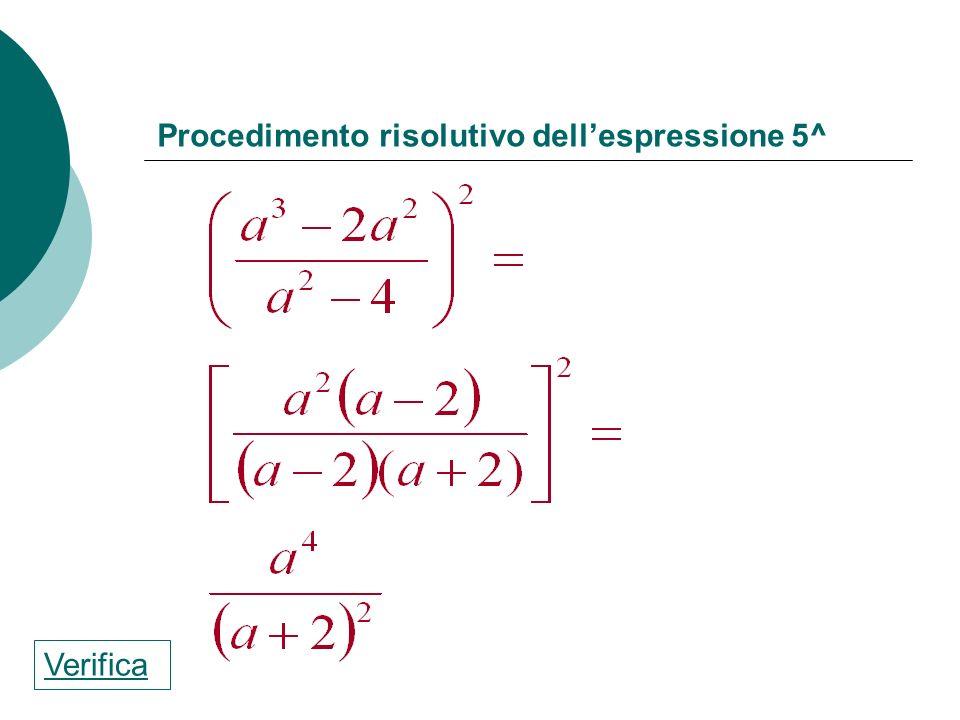 Procedimento risolutivo dell'espressione 5^