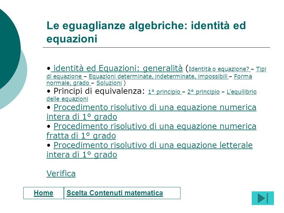 Le eguaglianze algebriche: identità ed equazioni