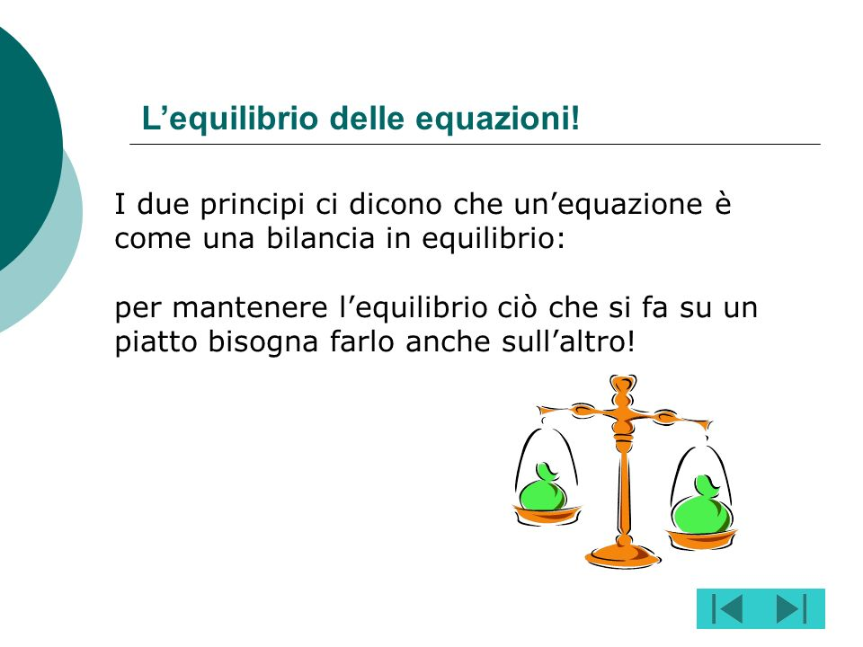 L'equilibrio delle equazioni!