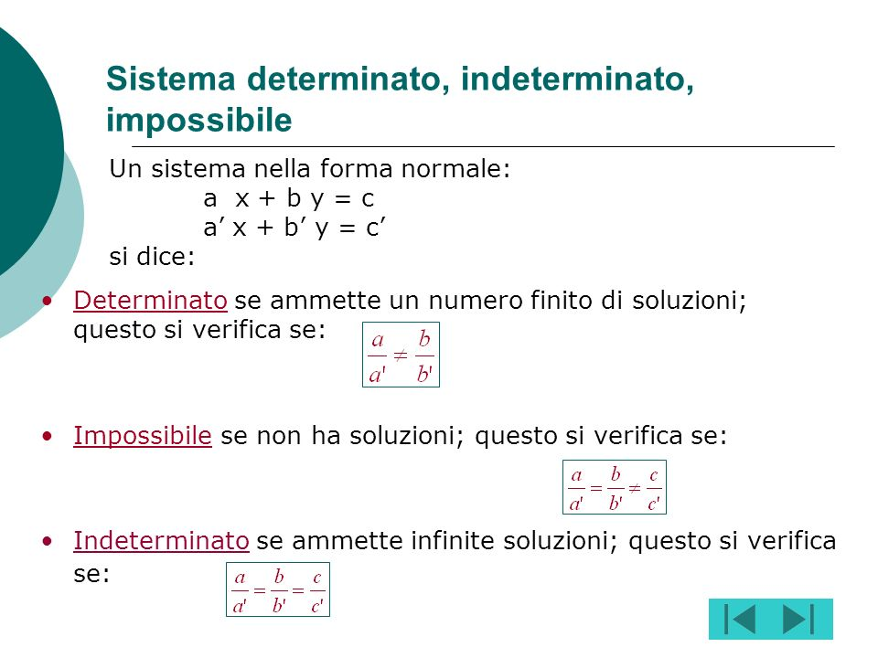 Sistema determinato, indeterminato, impossibile