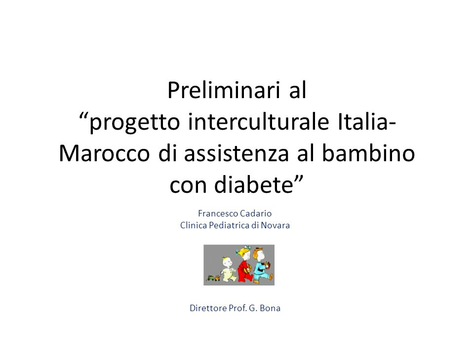 Francesco Cadario Clinica Pediatrica di Novara Direttore Prof. G. Bona