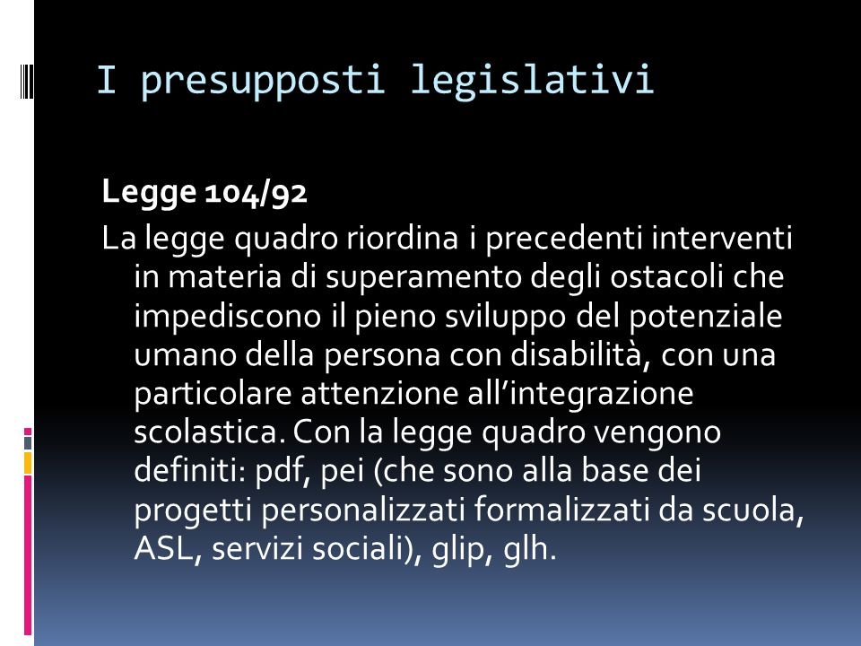 I presupposti legislativi