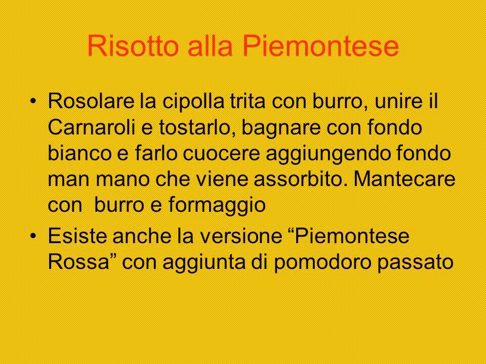 Risotto alla Piemontese