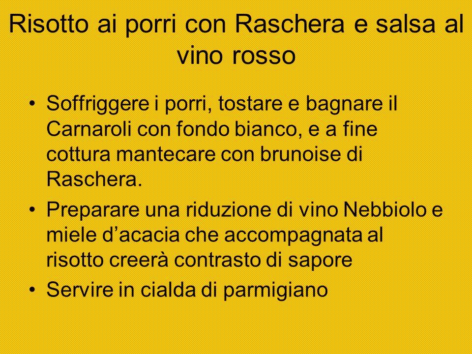 Risotto ai porri con Raschera e salsa al vino rosso