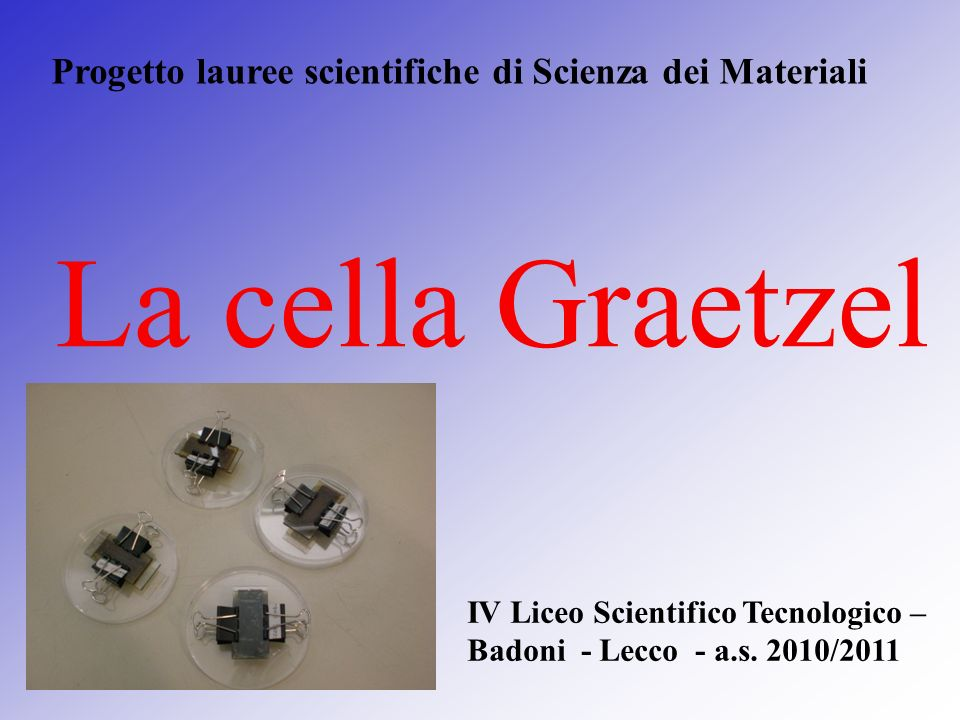 Progetto lauree scientifiche di Scienza dei Materiali