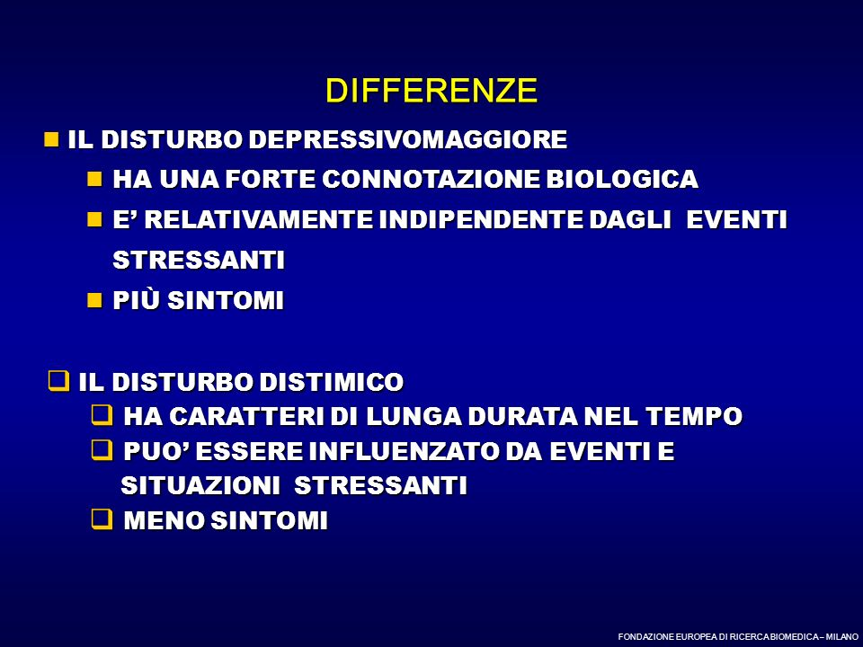 DIFFERENZE IL DISTURBO DEPRESSIVOMAGGIORE
