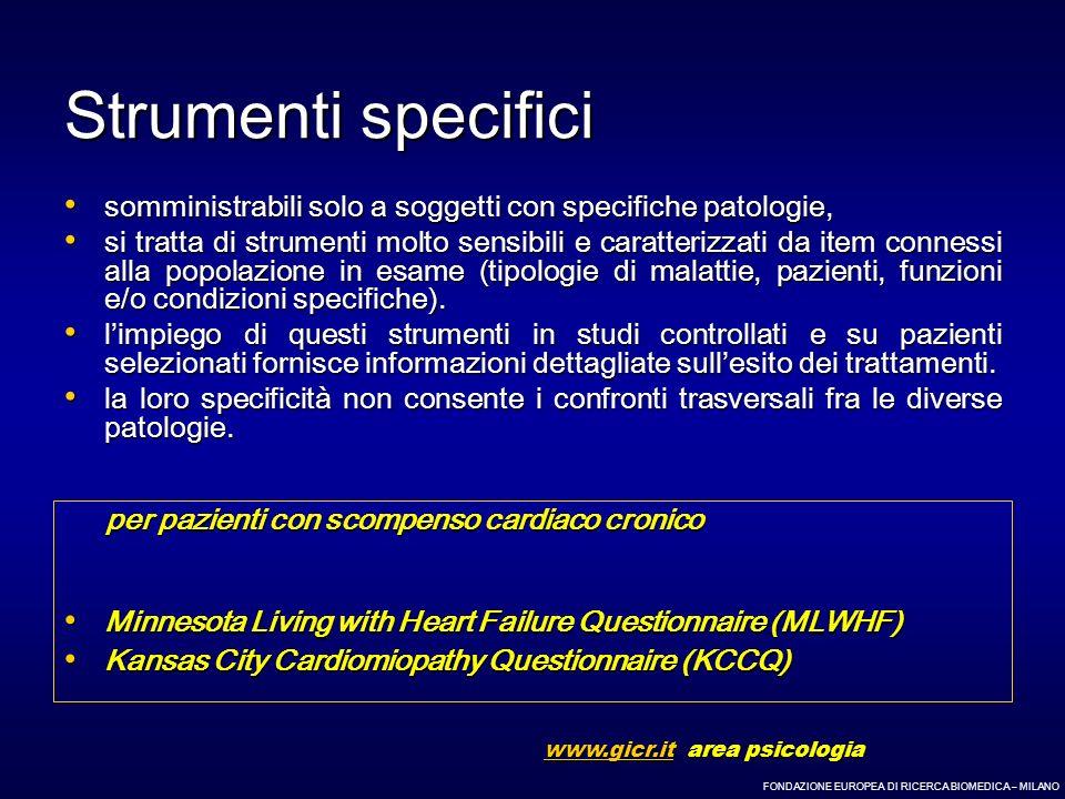 Strumenti specifici somministrabili solo a soggetti con specifiche patologie,