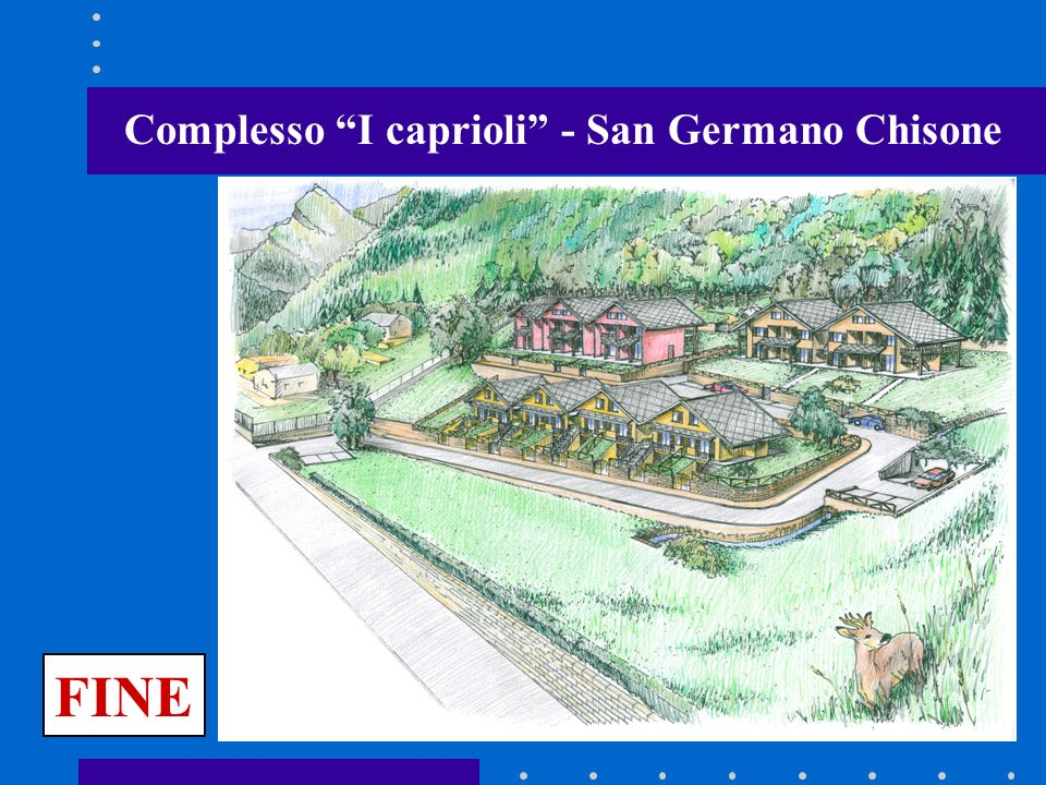 Complesso I caprioli - San Germano Chisone