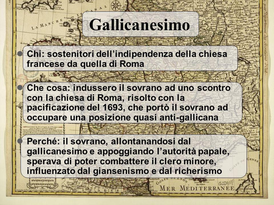 Gallicanesimo Chi: sostenitori dell'indipendenza della chiesa francese da quella di Roma.