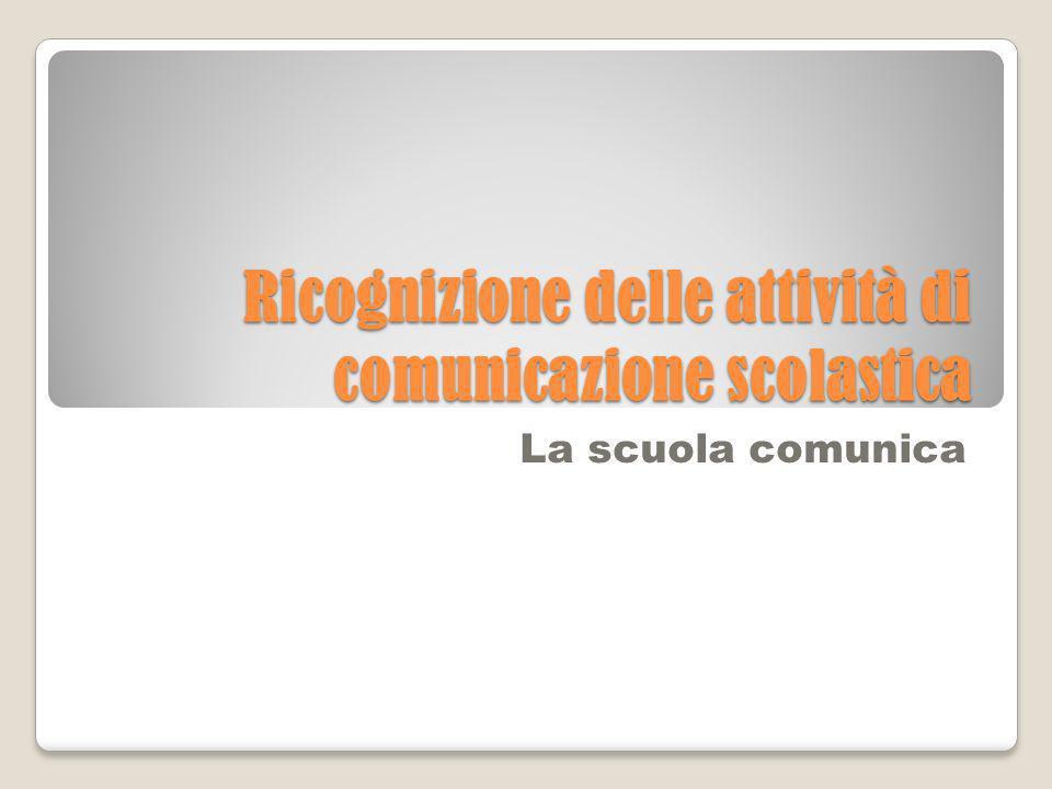 Ricognizione delle attività di comunicazione scolastica