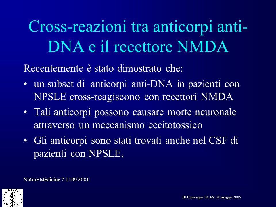 Cross-reazioni tra anticorpi anti-DNA e il recettore NMDA