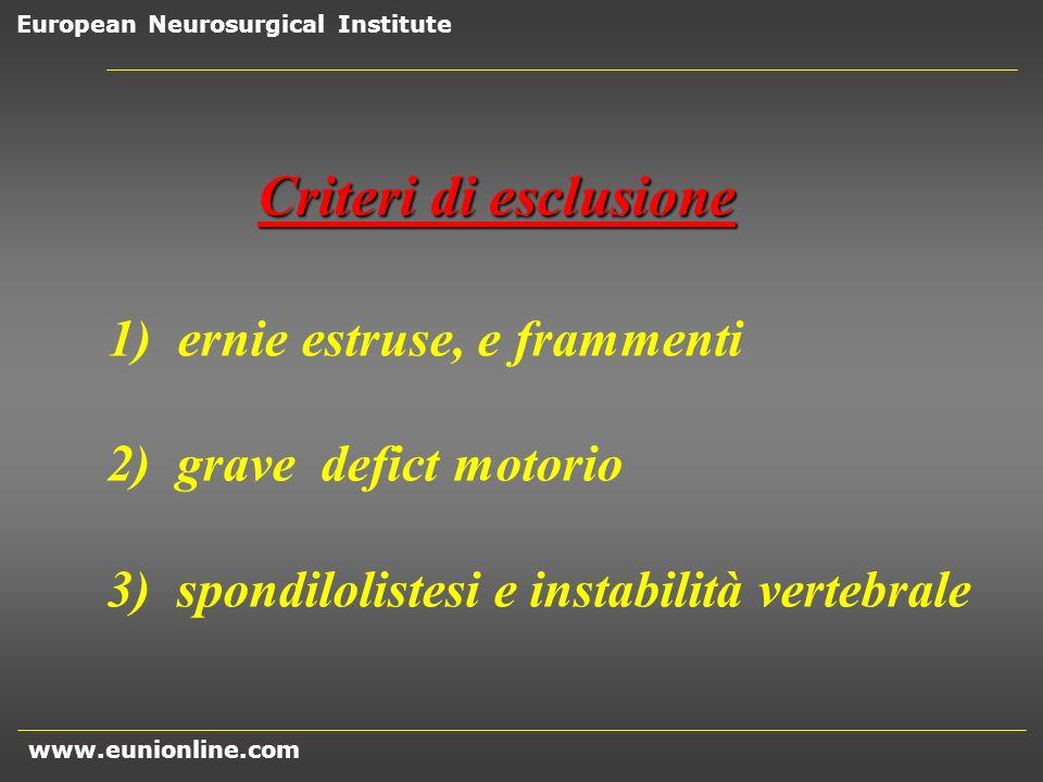 Criteri di esclusione 2) grave defict motorio