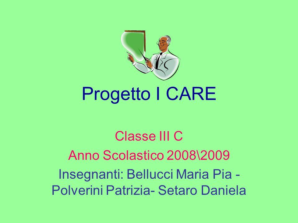 Insegnanti: Bellucci Maria Pia - Polverini Patrizia- Setaro Daniela