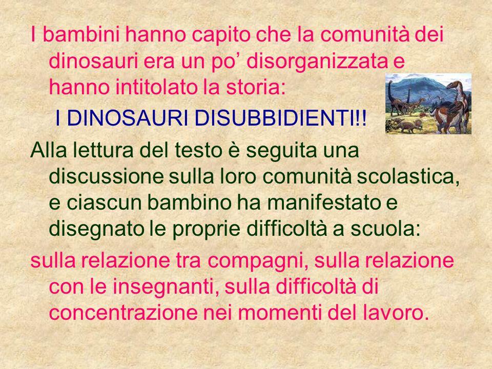 I bambini hanno capito che la comunità dei dinosauri era un po' disorganizzata e hanno intitolato la storia: