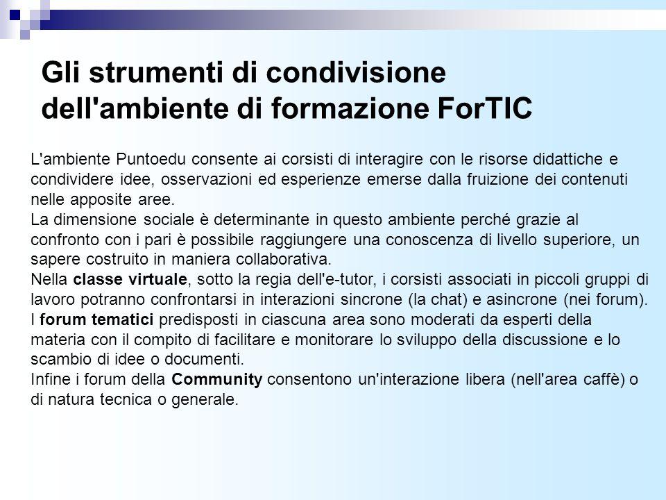 Gli strumenti di condivisione dell ambiente di formazione ForTIC