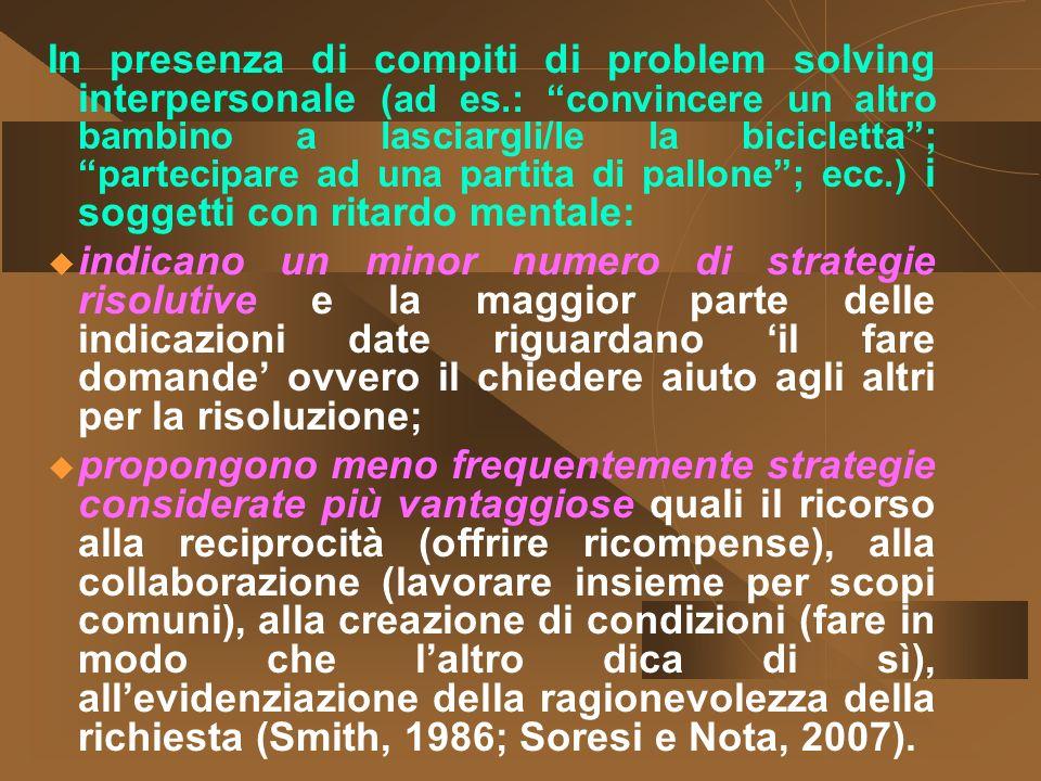 In presenza di compiti di problem solving interpersonale (ad es