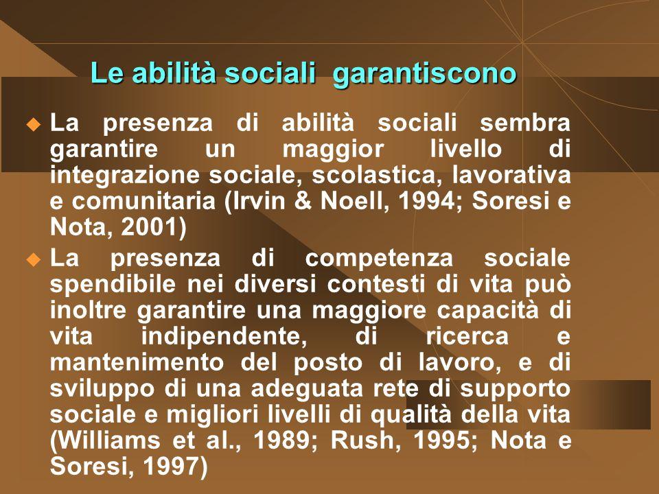 Le abilità sociali garantiscono