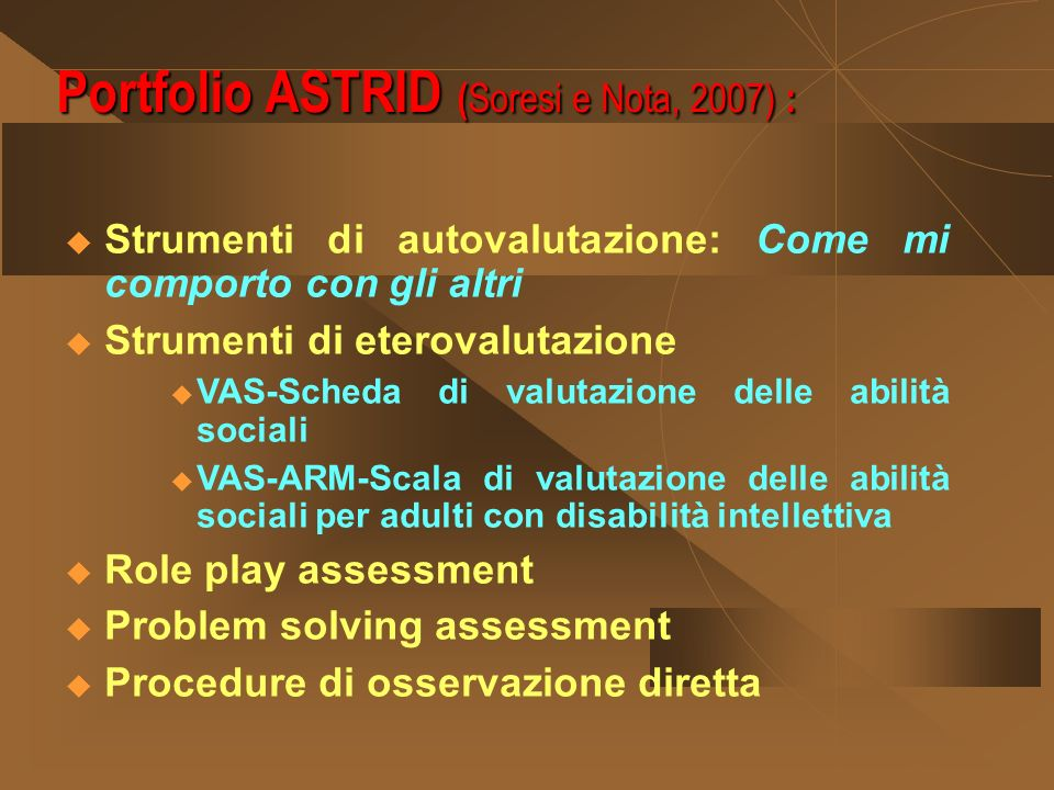 Portfolio ASTRID (Soresi e Nota, 2007) :