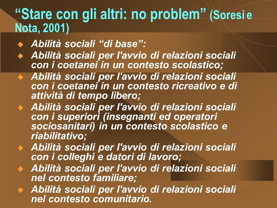 Stare con gli altri: no problem (Soresi e Nota, 2001)