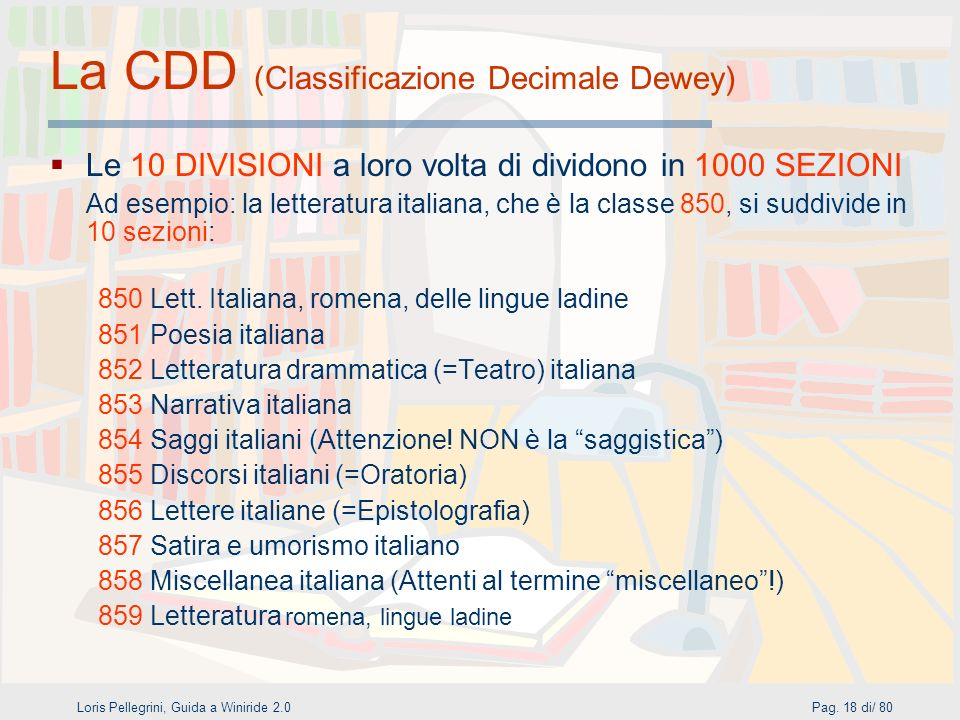 La CDD (Classificazione Decimale Dewey)
