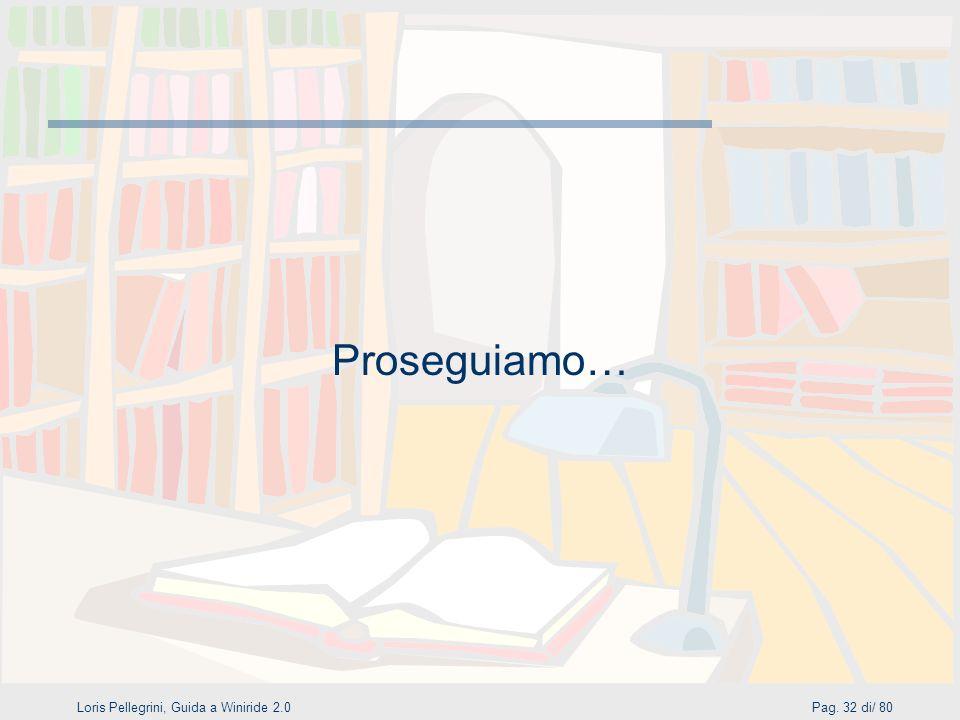 Loris Pellegrini, Guida a Winiride 2.0