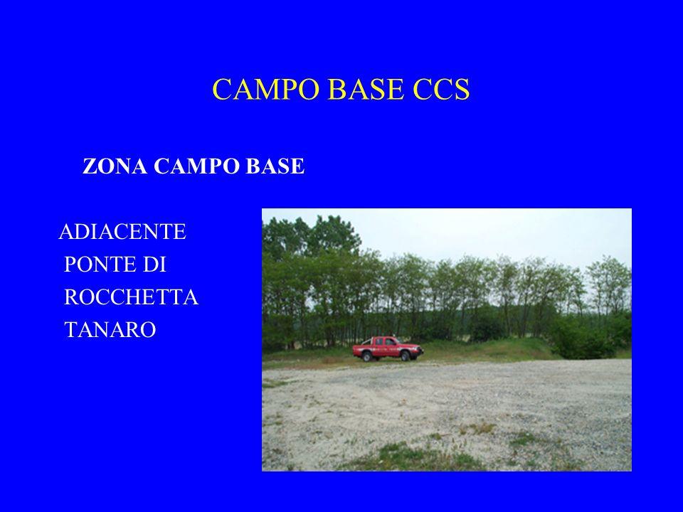 CAMPO BASE CCS ZONA CAMPO BASE ADIACENTE PONTE DI ROCCHETTA TANARO