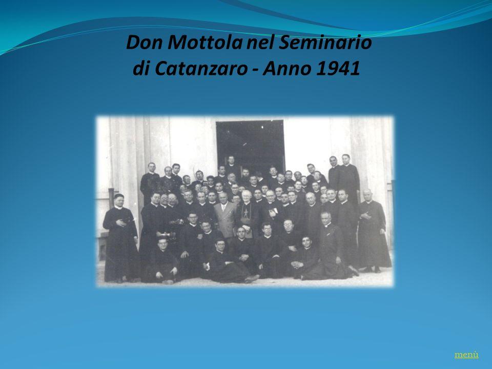 Don Mottola nel Seminario di Catanzaro - Anno 1941