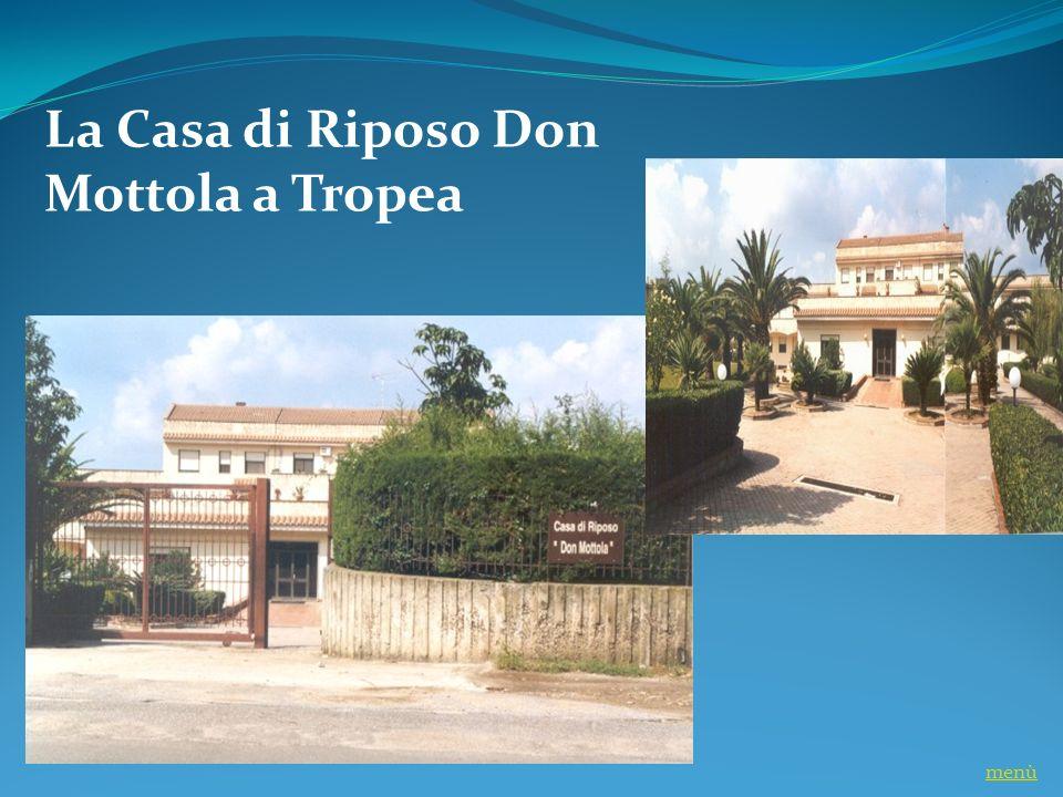 La Casa di Riposo Don Mottola a Tropea