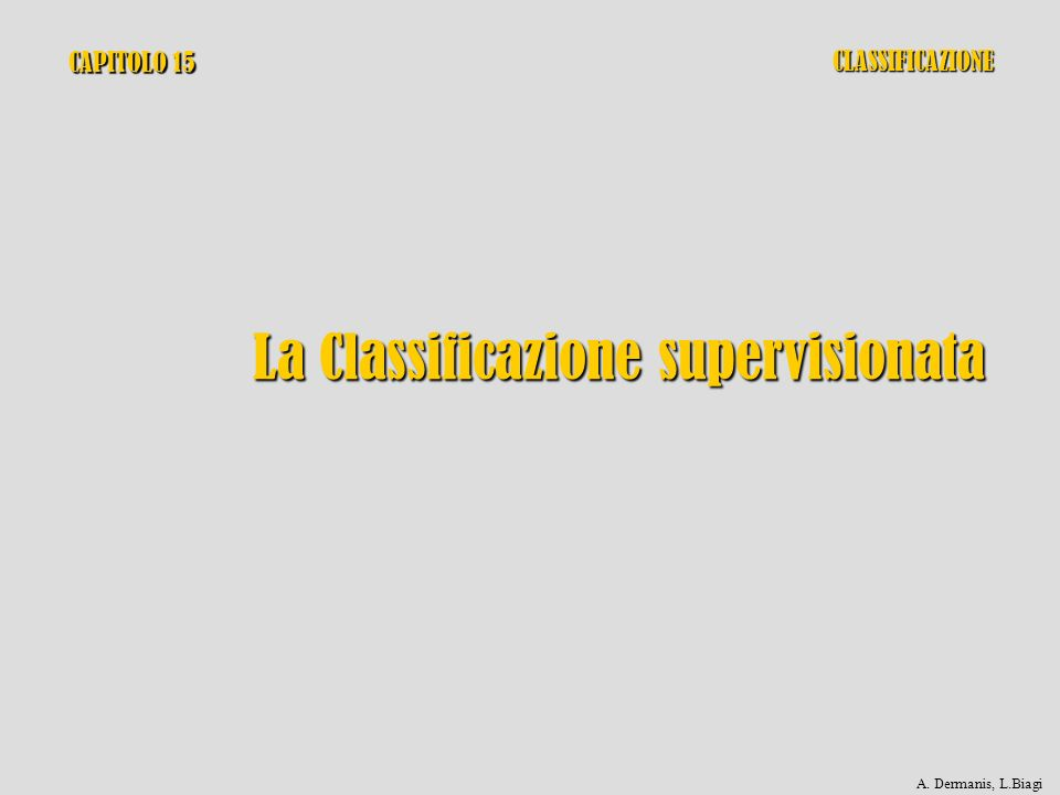 La Classificazione supervisionata