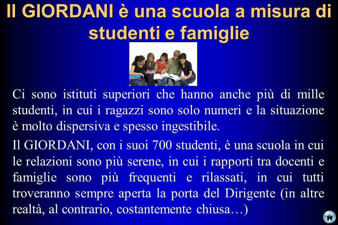 Il GIORDANI è una scuola a misura di studenti e famiglie
