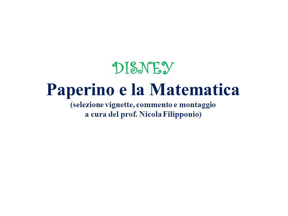 DISNEY Paperino e la Matematica (selezione vignette, commento e montaggio a cura del prof.
