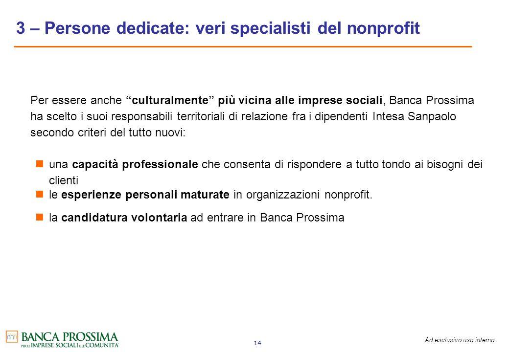 3 – Persone dedicate: veri specialisti del nonprofit