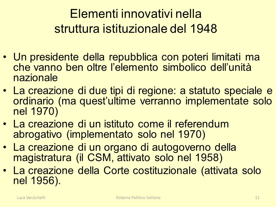 Elementi innovativi nella struttura istituzionale del 1948