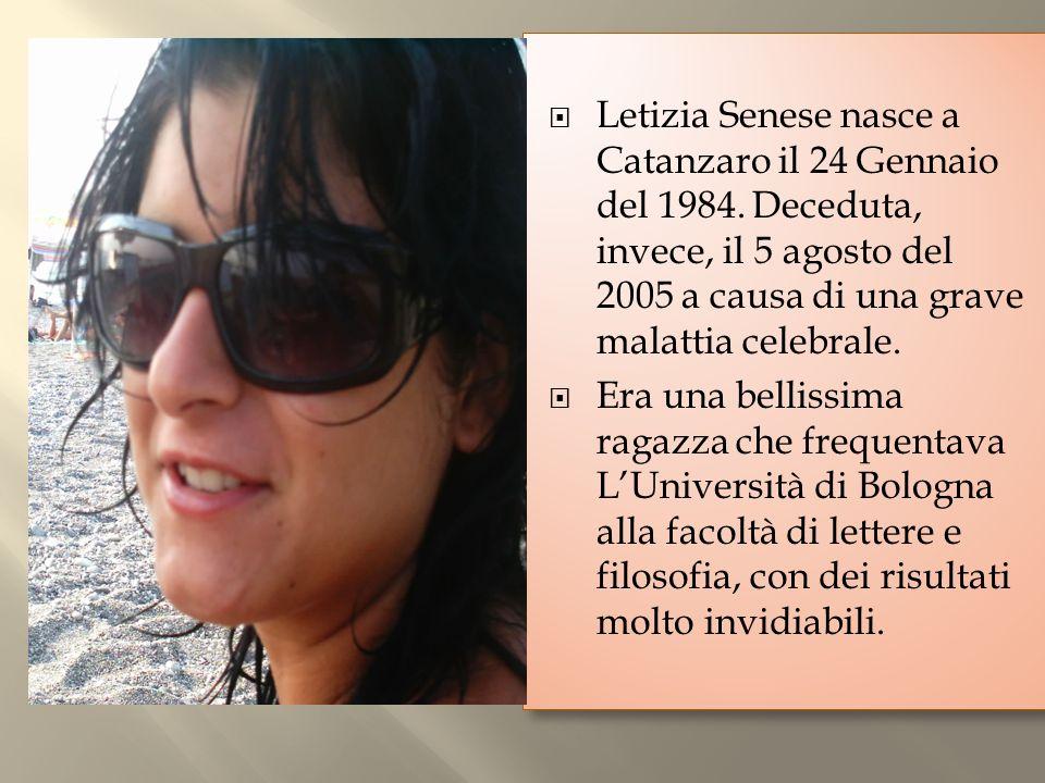 Letizia Senese nasce a Catanzaro il 24 Gennaio del 1984