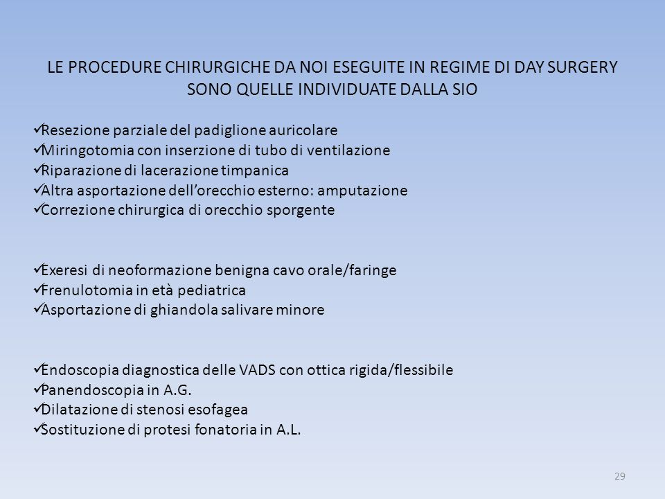 LE PROCEDURE CHIRURGICHE DA NOI ESEGUITE IN REGIME DI DAY SURGERY