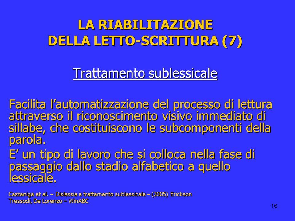 LA RIABILITAZIONE DELLA LETTO-SCRITTURA (7)