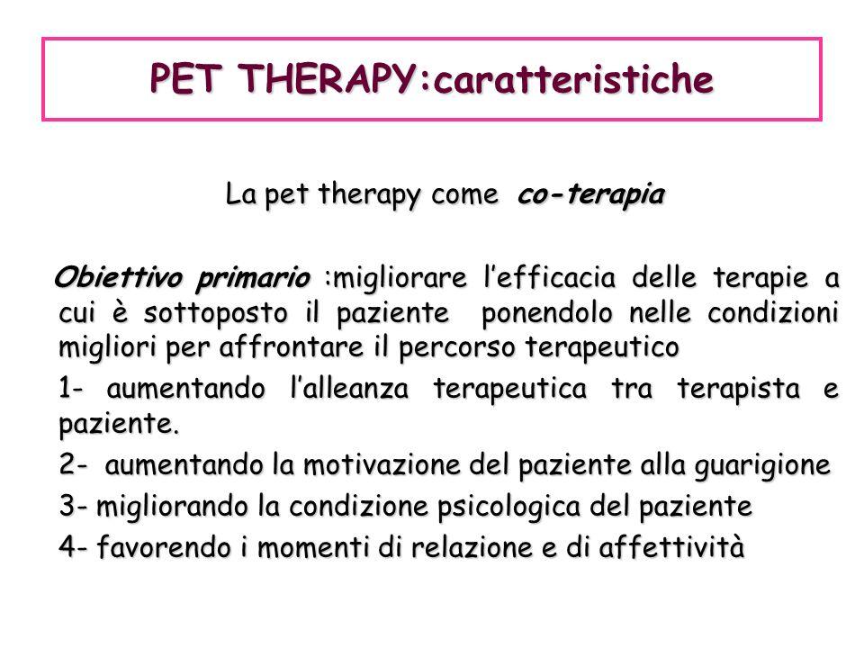 PET THERAPY:caratteristiche