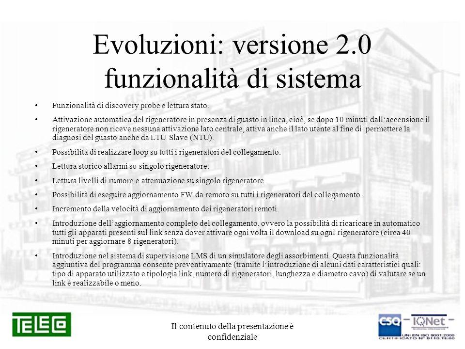 Evoluzioni: versione 2.0 funzionalità di sistema