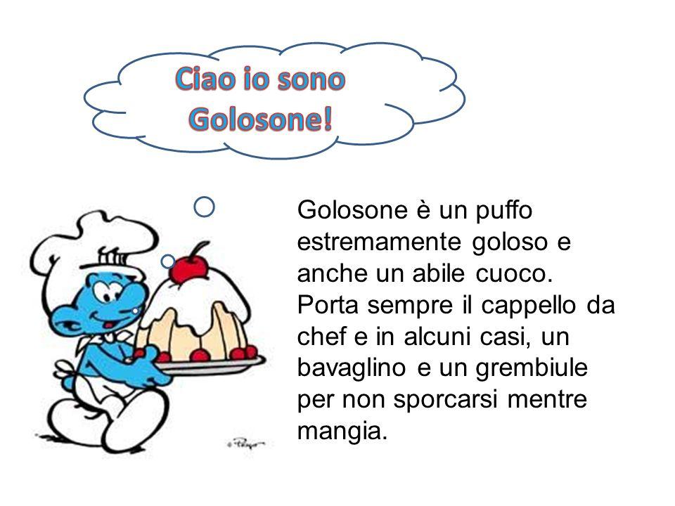 Ciao io sono Golosone!