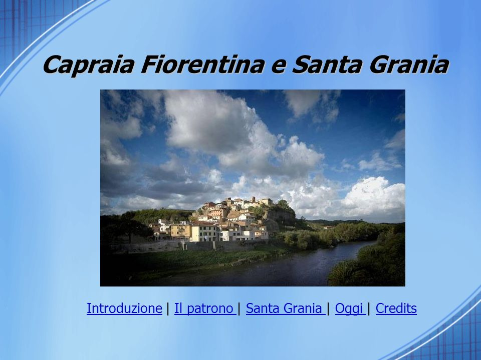 Capraia Fiorentina e Santa Grania