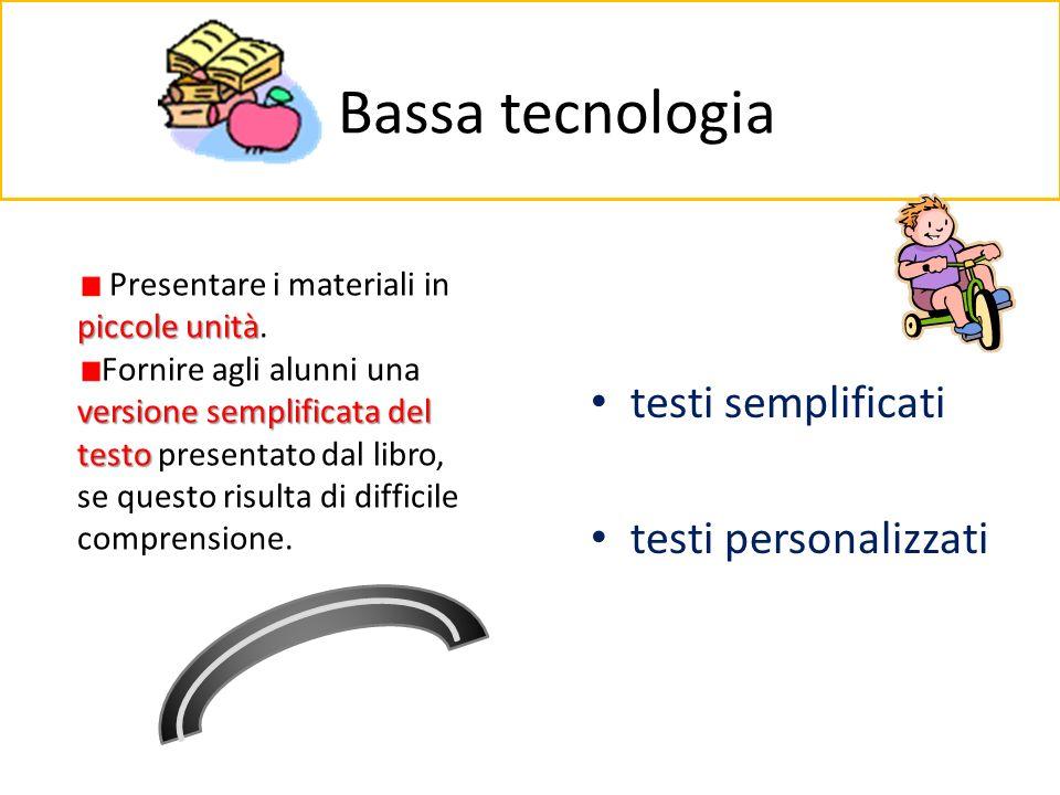 Bassa tecnologia testi semplificati testi personalizzati